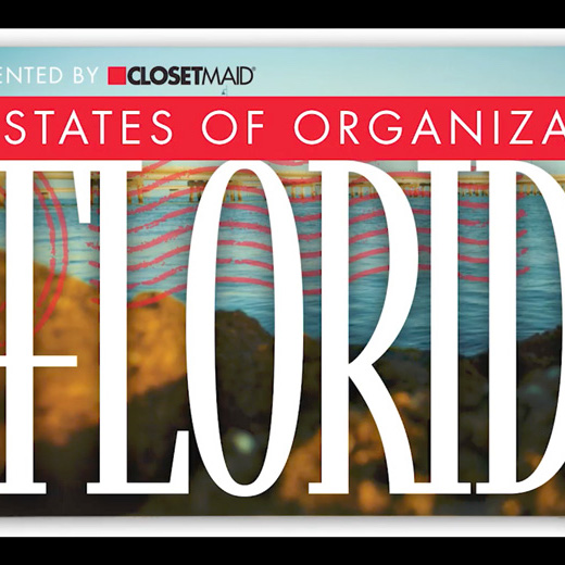 ClosetMaid presents States of Organization webseries, Florida episode.