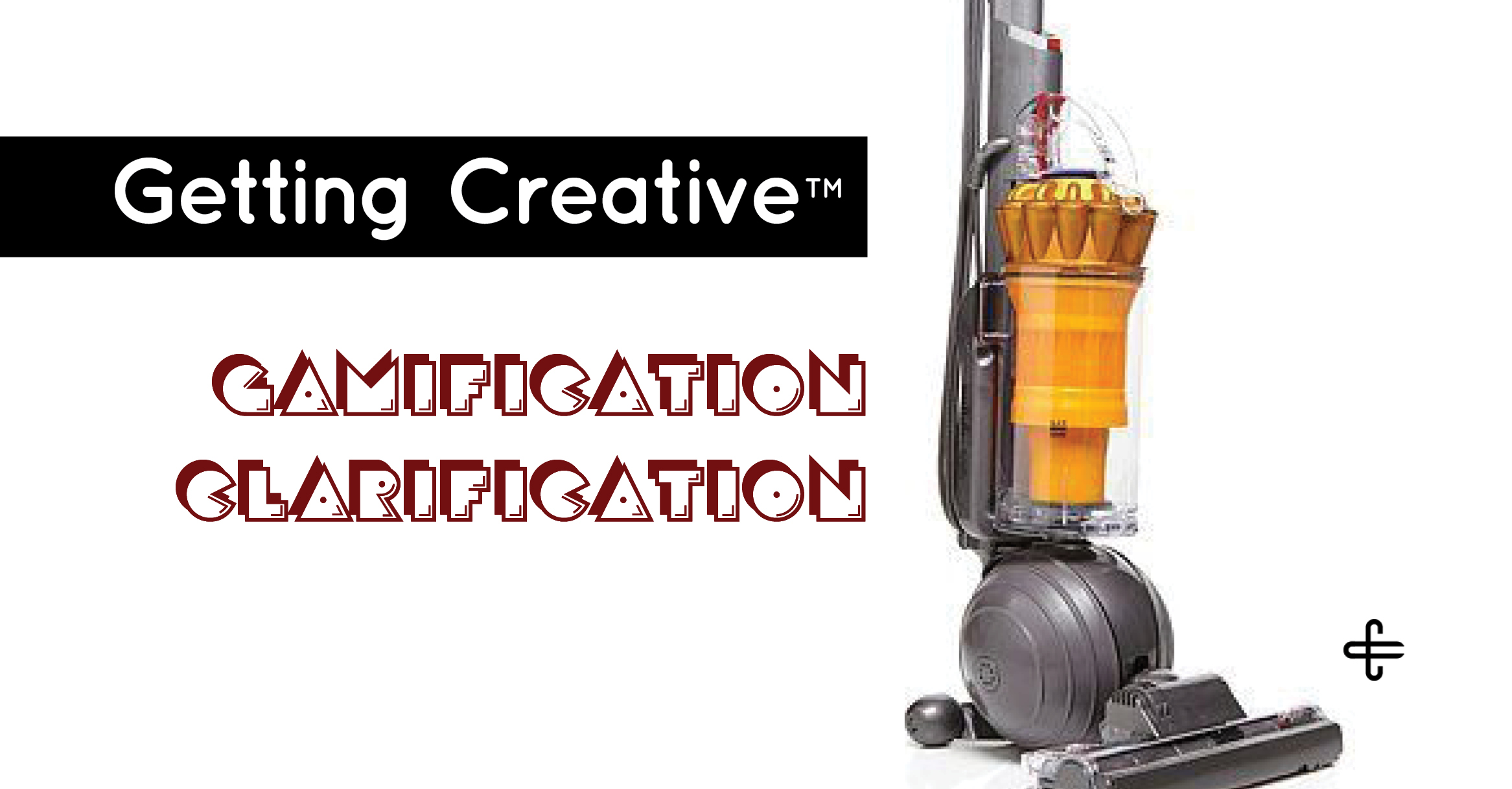 Getting-Creative-Gamification-Clarification-Blog-Post-by-D.P.-Knudten-Collaborator-Creative
