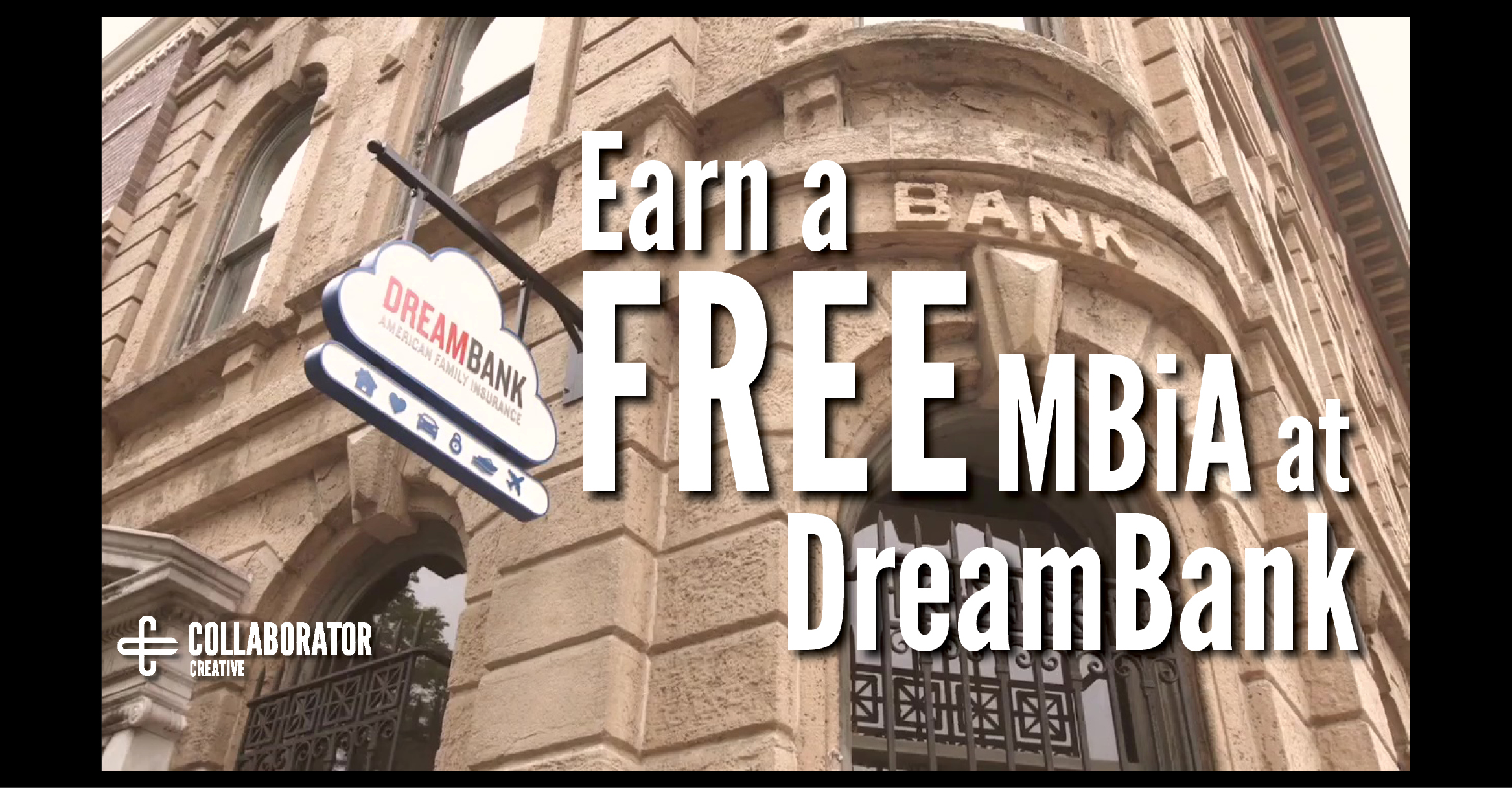 Earn a FREE MBiA at DreamBank blog post by D.P. Knudten COLLABORATOR creative